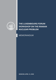 The Luxembourg forum workshop on the Iranian nuclear problem